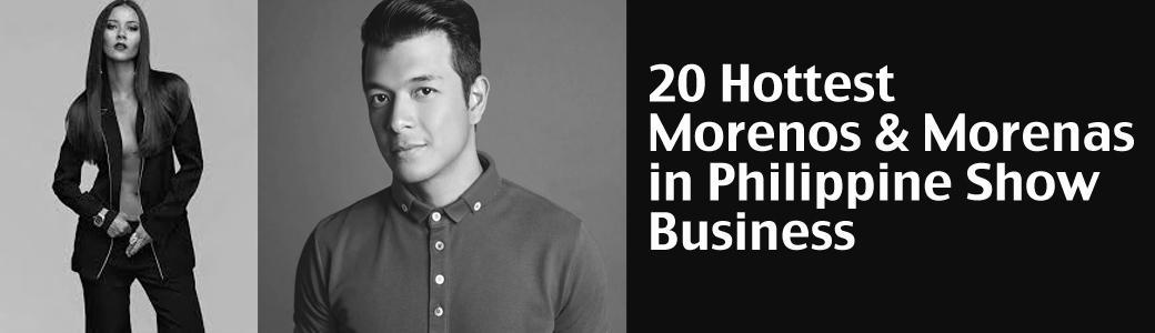 20 Hottest Morenos & Morenas in Philippine Show Business
